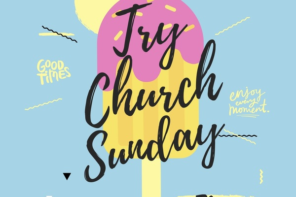 Try Church Sunday (2 June 2019)
